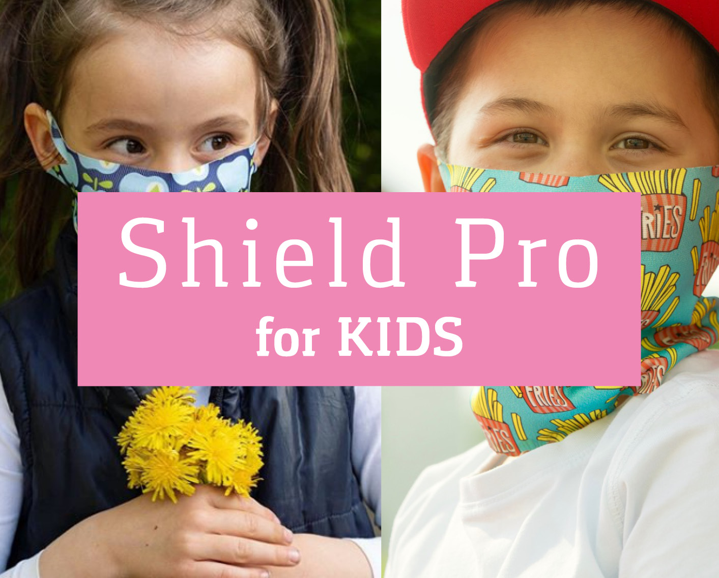 Shield Pro for Kids